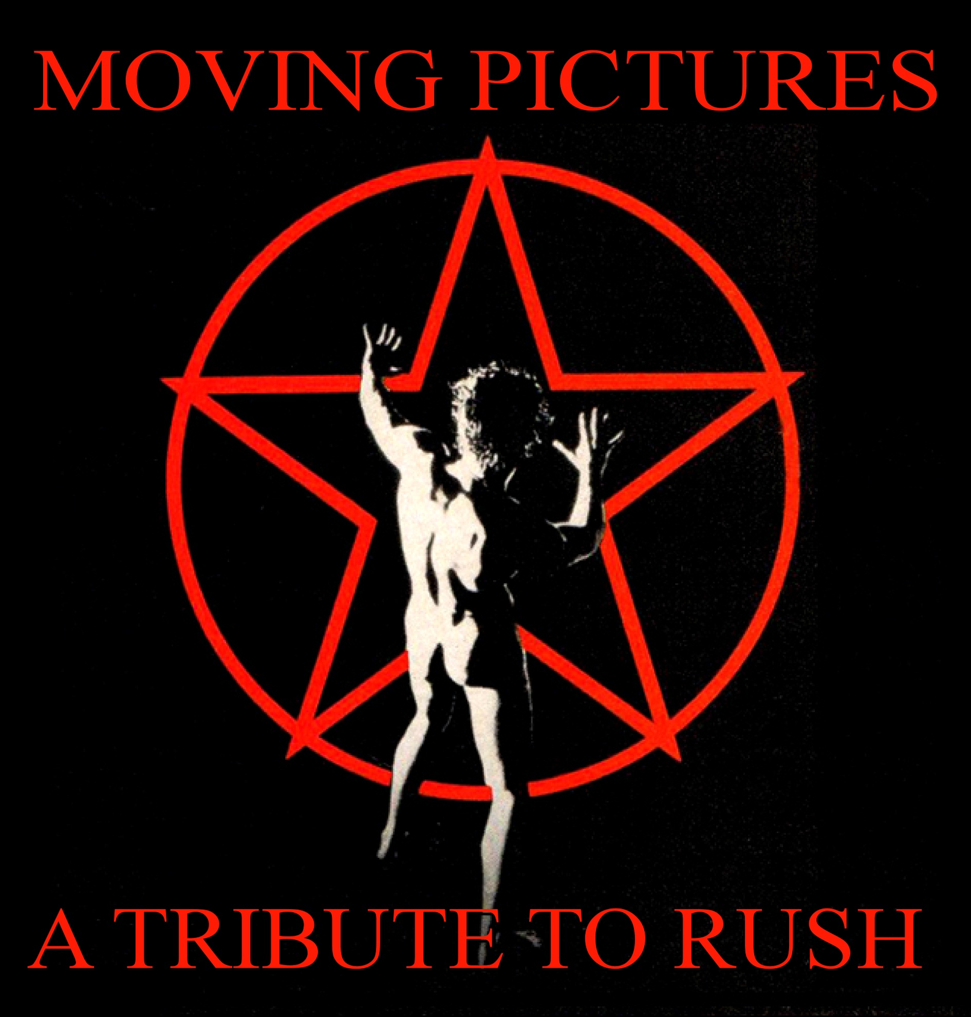 MOVING PICTURES  - RUSH TRIBUTE